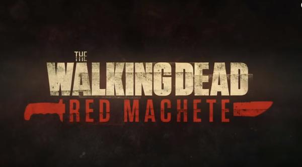 AMC представляет веб эпизоды Ходячих Мертвецов Красный Мачете